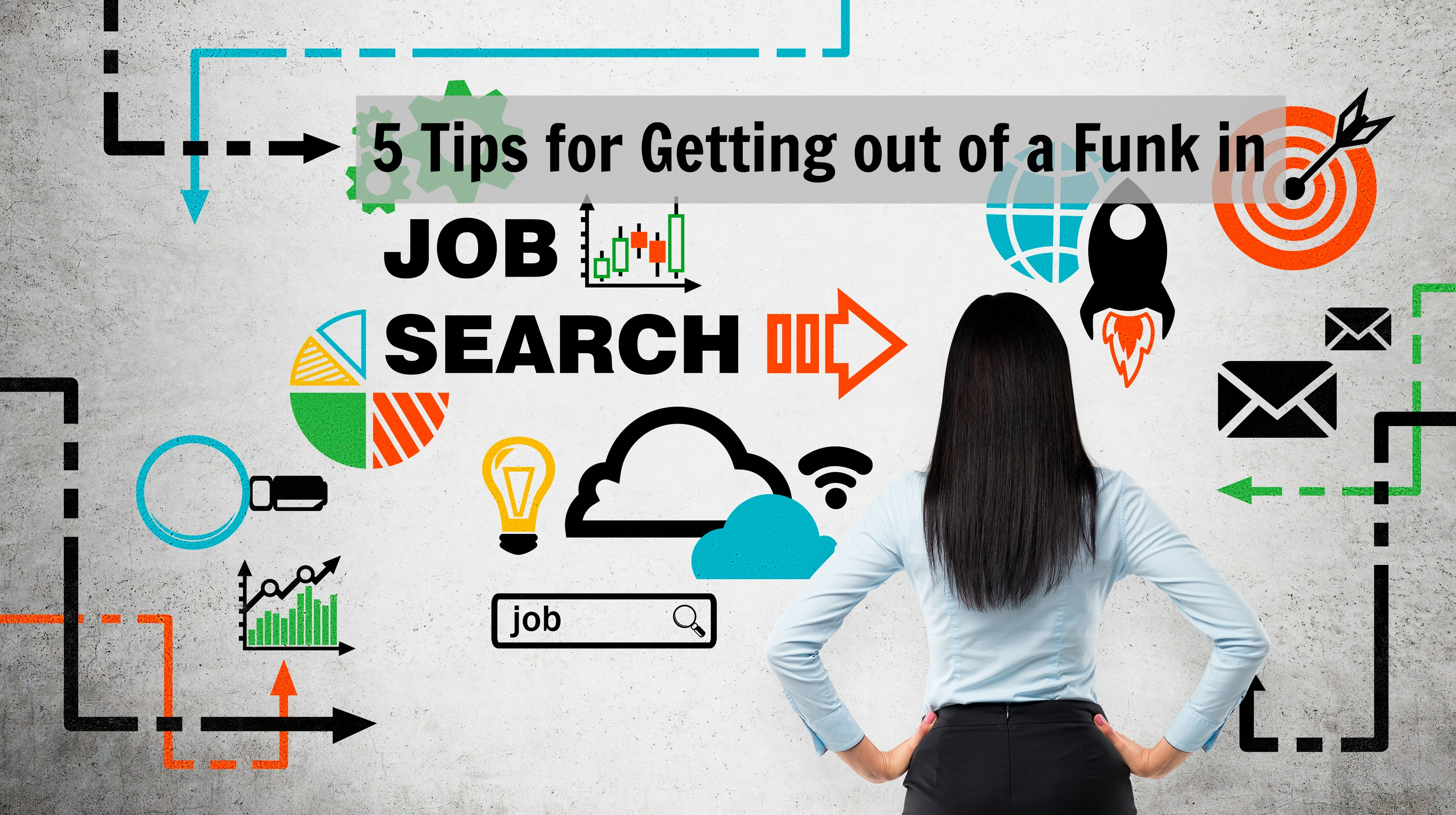 Spinning your Wheels in Job Search 5 Tips for Getting out of a Funk